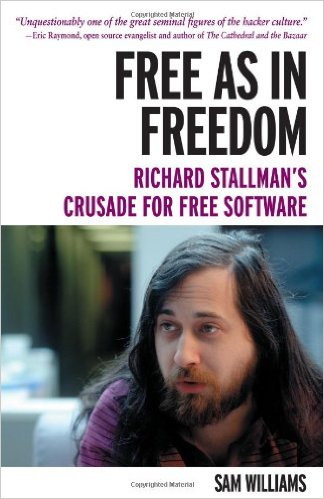 Free as in Freedom, Richard Stallman's Crusade for Free Software