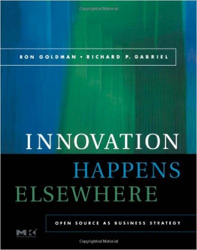 Innovation Happens Elsewhere - Open Source as Business Strategy