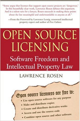 Open Source Licensing - Software Freedom and Intellectual Property Law