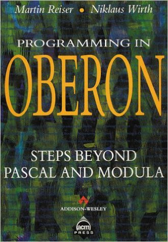 Programming in Oberon - Steps Beyond Pascal and Modula