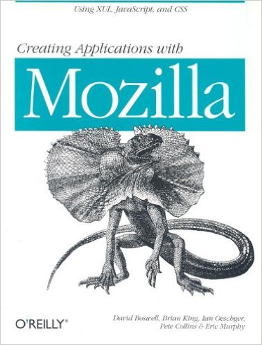 [No longer freely available] Creating Applications with Mozilla