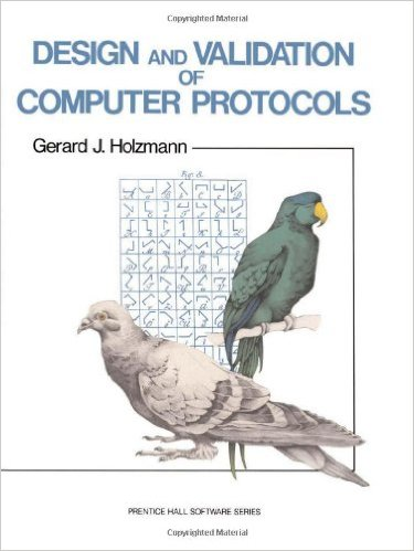 [No longer publicly accessible] Design And Validation Of Computer Protocols