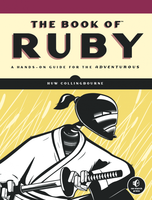 The Book Of Ruby: A Hands-On Guide for the Adventurous