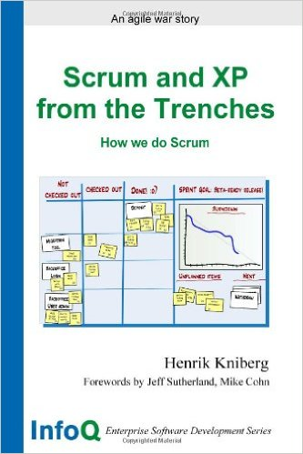 Scrum and XP from the Trenches (2nd Edition)