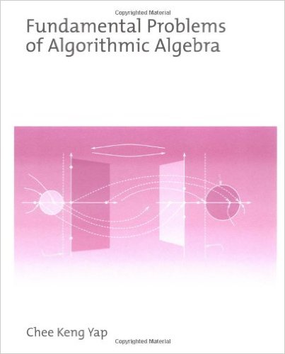 Fundamental Problems in Algorithmic Algebra