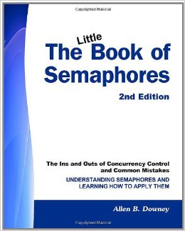 The Little Book of Semaphores, Second Edition