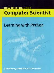 How to Think Like a Computer Scientist : Learning with Python