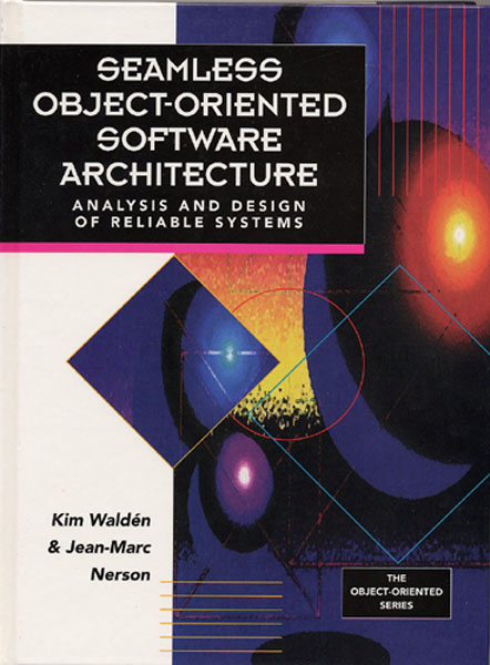 Seamless Object-Oriented Software Architecture