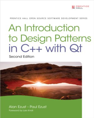 Introduction to Design Patterns in C++ with Qt, Second Edition