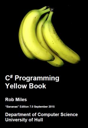 "C# Programming Yellow Book, The ""Bananas"" Edition"