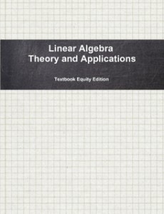 Linear Algebra, Theory and Applications