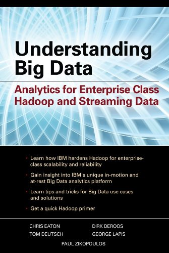 Understanding Big Data - Analytics for Enterprise Class Hadoop and Streaming Data
