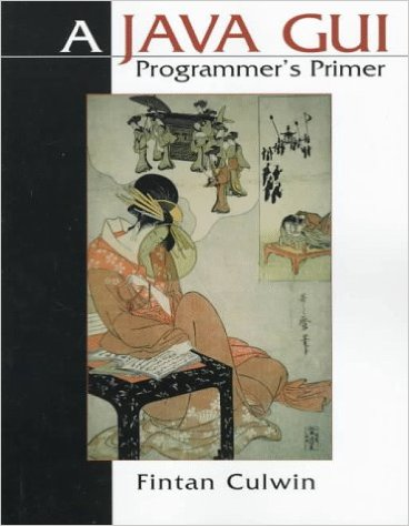 A Java GUI Programmer's Primer