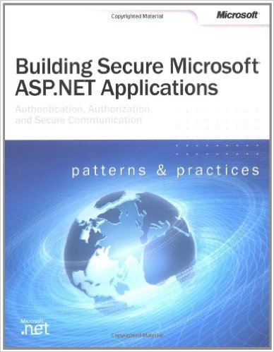 Building Secure ASP.NET Applications: Authentication, Authorization, and Secure Communication