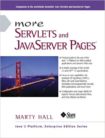 More Servlets and JavaServer Pages