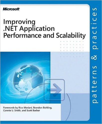 Improving .NET Application Performance and Scalability