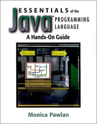 Essentials of the Java Programming Language: A Hands-On Guide