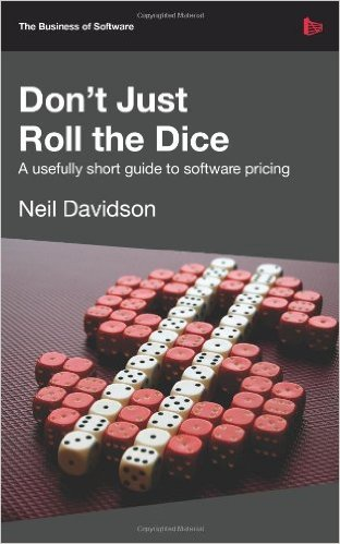 Don't Just Roll the Dice - A Usefully Short Guide to Software Pricing (Version 2.0.0)