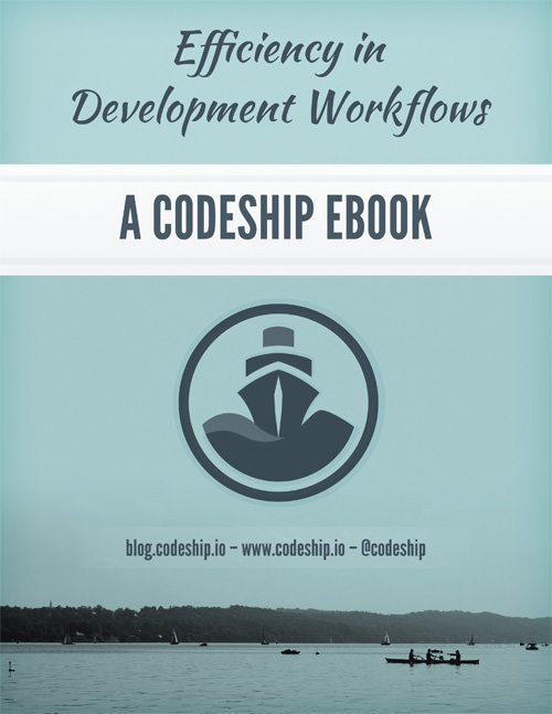 Efficiency in Development Workflows
