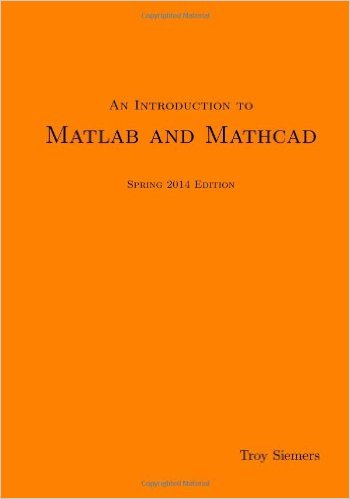 An Introduction to MATLAB and Mathcad