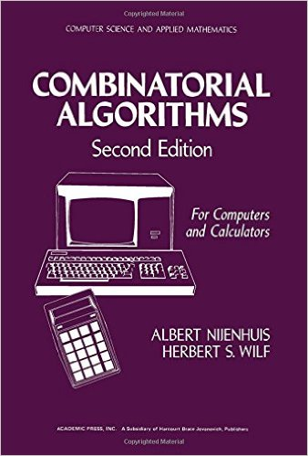 Combinatorial Algorithms for Computers and Calculators, Second Edition