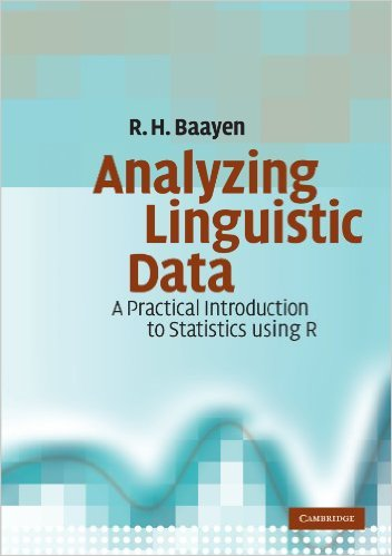 Analyzing Linguistic Data: A Practical Introduction to Statistics using R