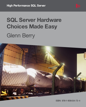 SQL Server Hardware Choices Made Easy