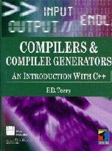 Compilers and Compiler Generators: an introduction with C++