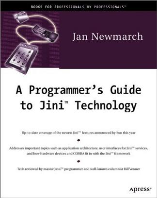 Jan Newmarch's Guide to JINI Technologies