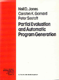 Partial Evaluation and Automatic Program Generation
