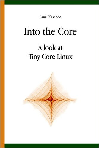 Into the Core: A look at Tiny Core Linux