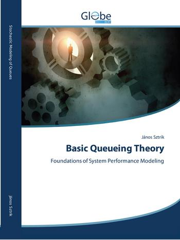 Basic Queueing Theory: Foundations of System Performance Modeling
