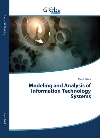Modeling and Analysis of Information Technology Systems