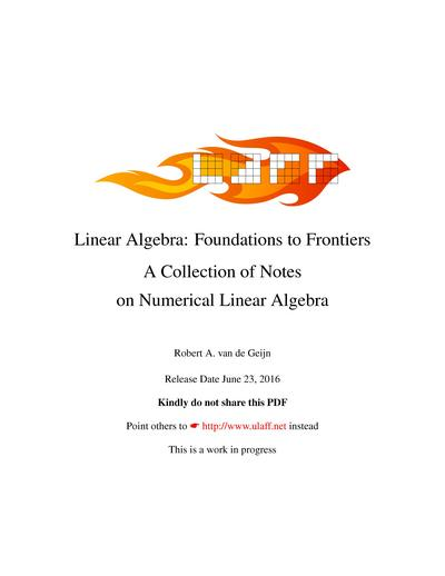 Linear Algebra:Foundations to Frontiers -  Notes on Numerical Linear Algebra