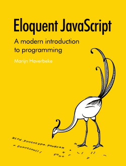 Eloquent JavaScript, First Edition - An Opinionated Guide to Programming