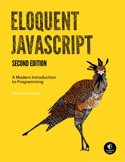 Eloquent JavaScript, Second Edition - A Modern Introduction to Programming