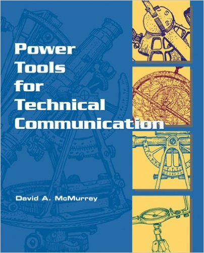 Technical Writing: Online Textbook / Power Tools for Technical Communication