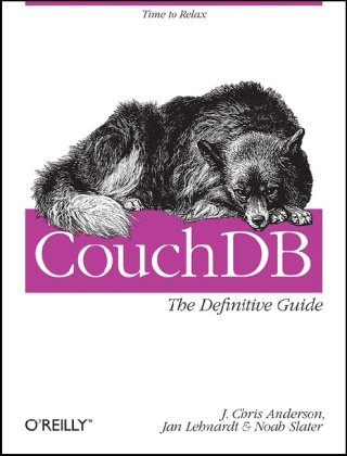 CouchDB: The Definitive Guide (1st Edition)