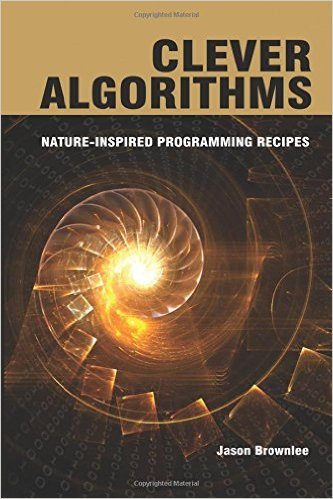 Clever Algorithms - Nature-Inspired Programming Recipes