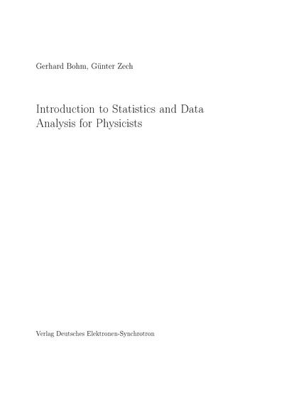 Introduction to Statistics and Data Analysis for Physicists