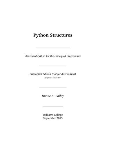 Python Structures: Structured Python for the Principled Programmer