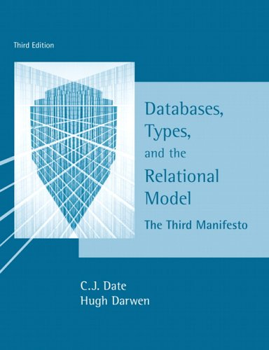 Databases, Types and the Relational Model - The Third Manifesto