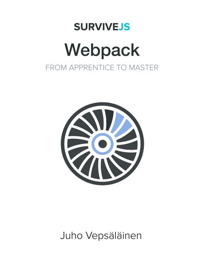 SurviveJS - Webpack: From apprentice to master