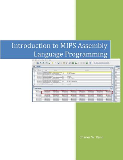 Introduction To MIPS Assembly Language Programming