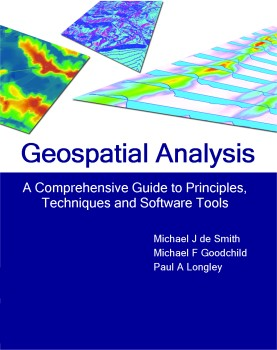 Geospatial Analysis - A Comprehensive Guide to Principles, Techniques, and Software Tools