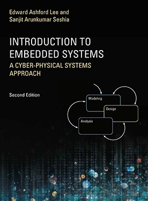 Introduction to Embedded Systems: A Cyber-Physical Systems Approach, Second Edition