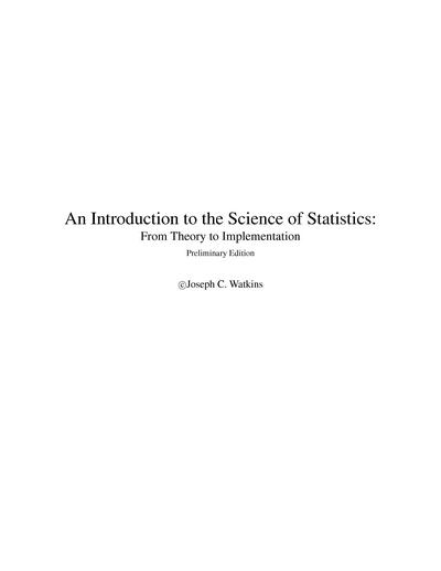 An Introduction to the Science of Statistics: From Theory to Implementation, Preliminary Edition