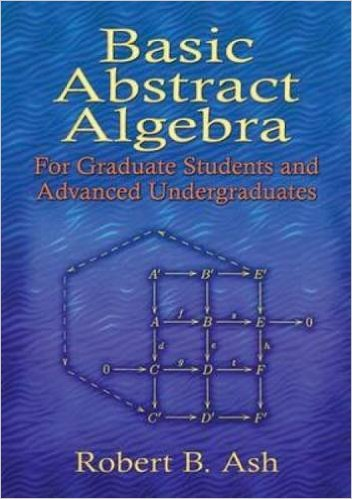 Abstract Algebra: The Basic Graduate Year