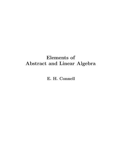 Elements of Abstract and Linear Algebra