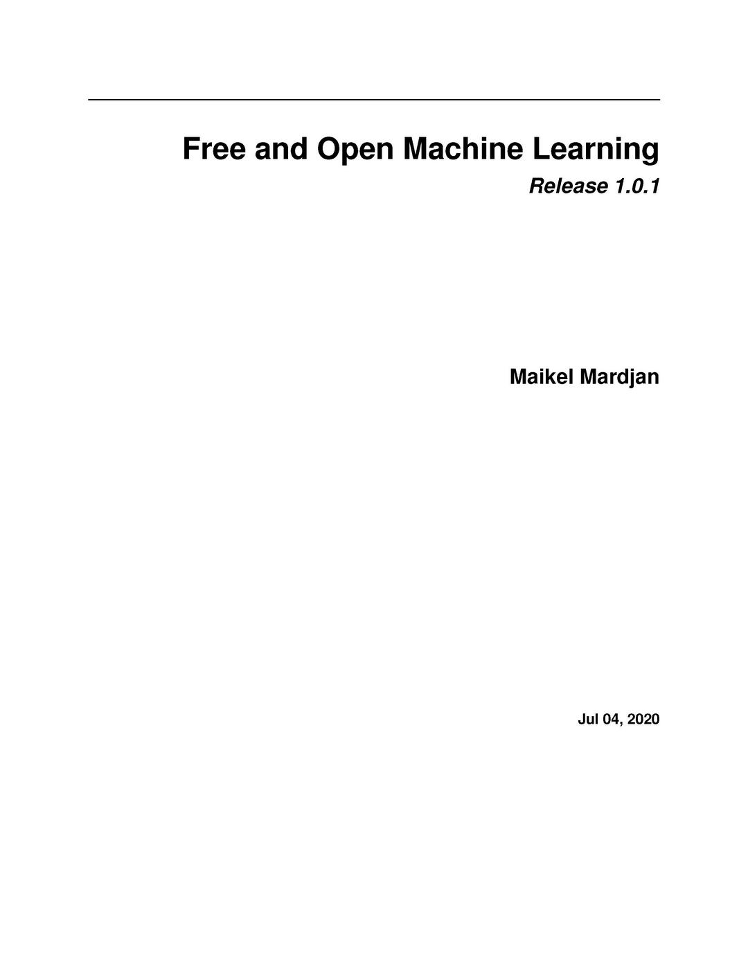 Free and Open Machine Learning